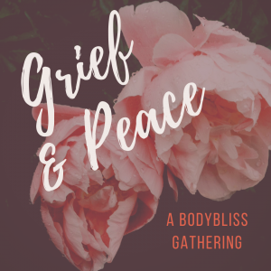 BodyBliss Dance online class for transforming grief to peace